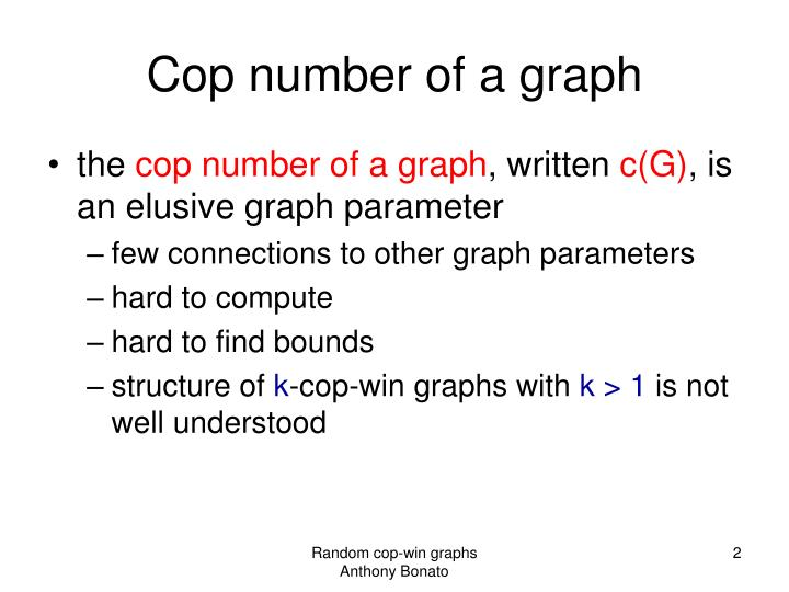 Cop number of a graph