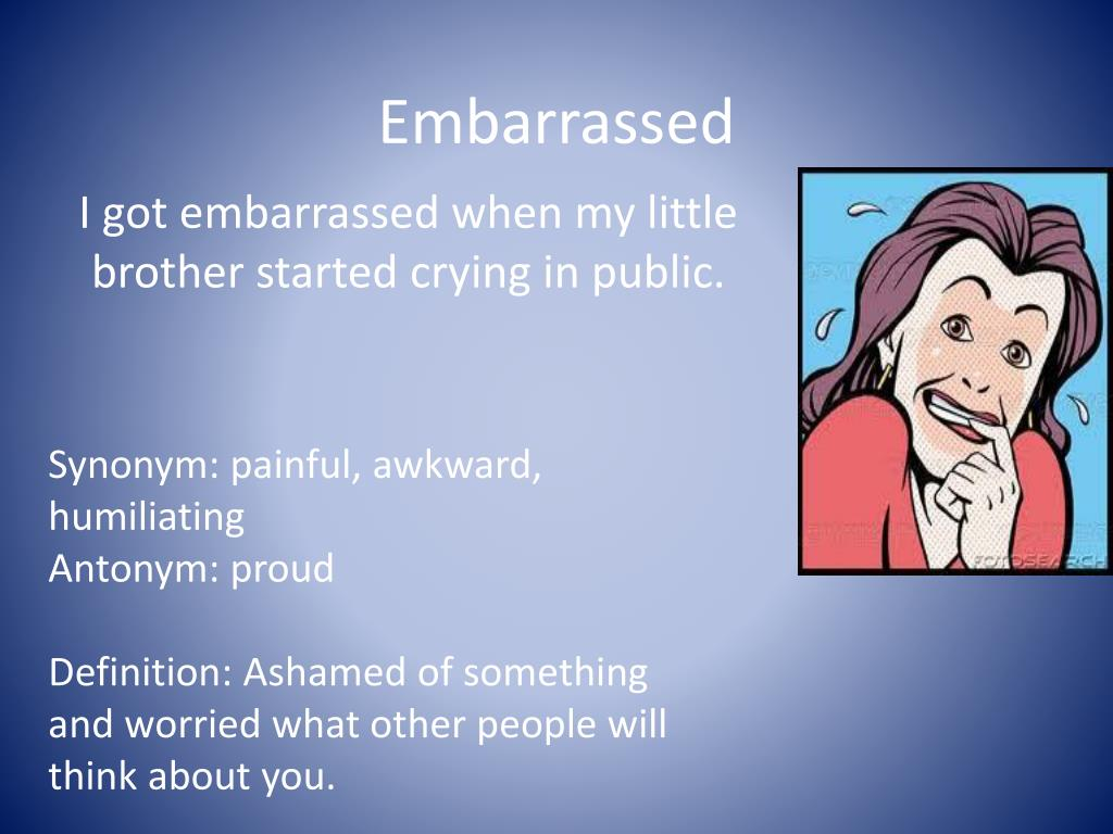 Ppt Embarrassed Powerpoint Presentation Free Download Id 2808794 As these events of good or ill approach you they naturally assume these forms of agonizing death. embarrassed powerpoint presentation
