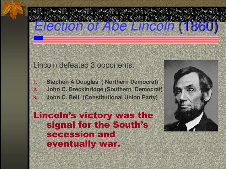 Election of Abe Lincoln