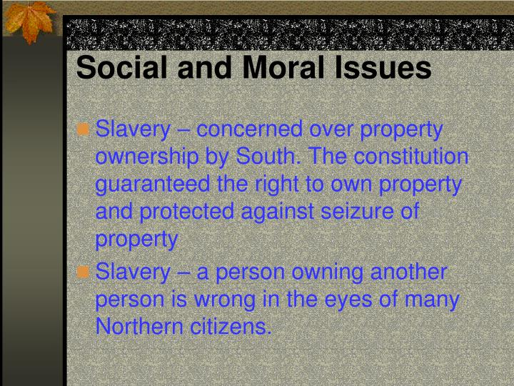 Social and Moral Issues