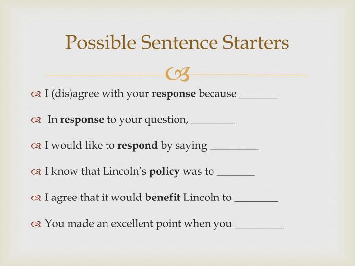 Possible Sentence Starters