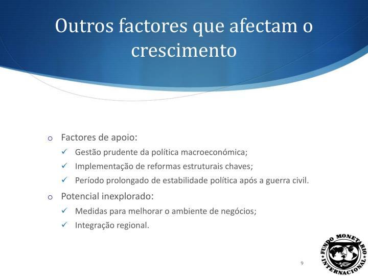 Outros factores que afectam o crescimento