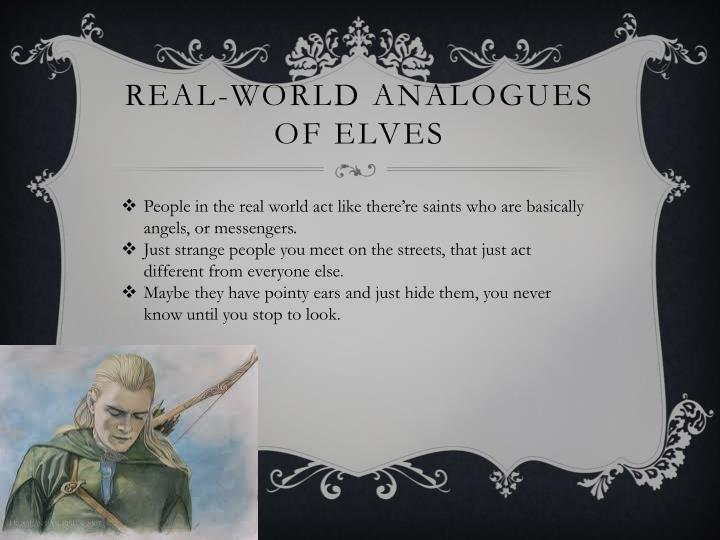 Real-World analogues of Elves