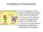 forefathers of classification