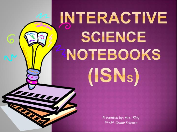 interactive science notebooks isn s n.