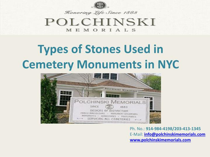 types of stones used in cemetery monuments in nyc