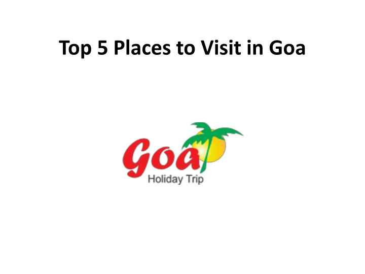 top 5 places to visit in goa n.