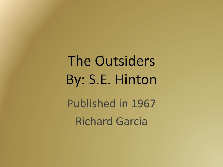 the outsiders by s e hinton n.