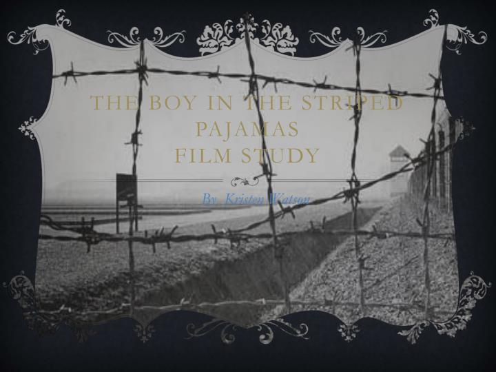 the boy in the striped pajamas film study n.