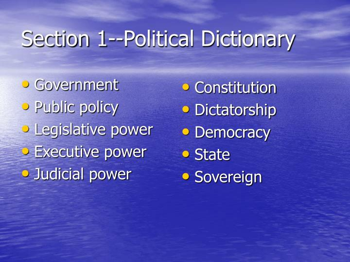Section 1--Political Dictionary