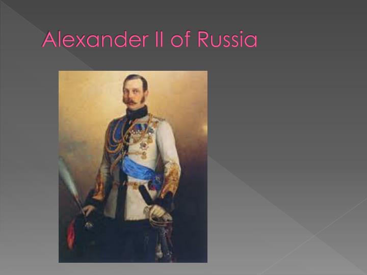 Alexander ii of r ussia
