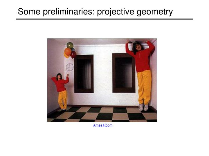 Some preliminaries: projective geometry
