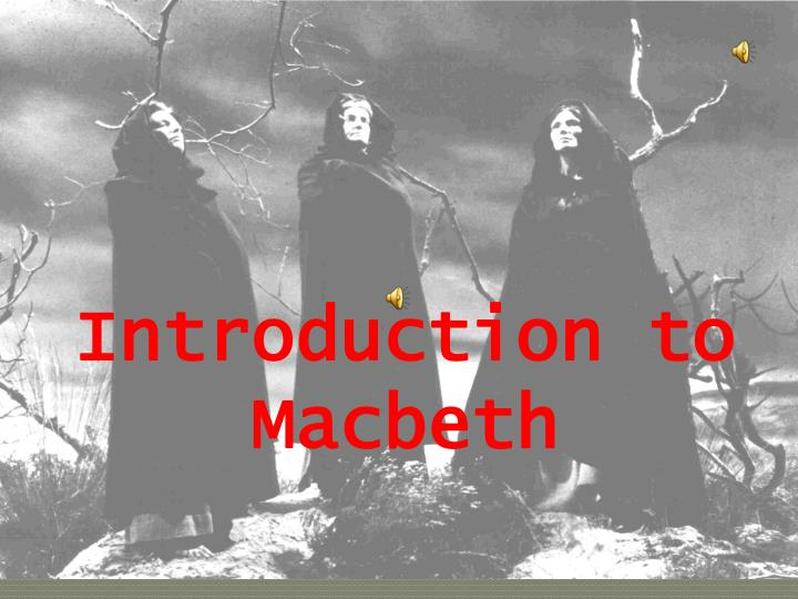 what motivates macbeth to succeed in life in shakespeares play macbeth
