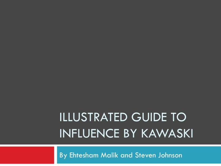 illustrated guide to influence by kawaski n.