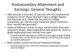 postsecondary attainment and earnings general thoughts