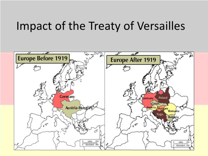 an analysis of the treaty of versailles effect on germany The role of treaty of versailles in the history of the united states of america   despite german anger, the result of the negotiations was much more moderate.