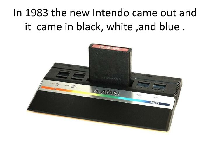 In 1983 the new