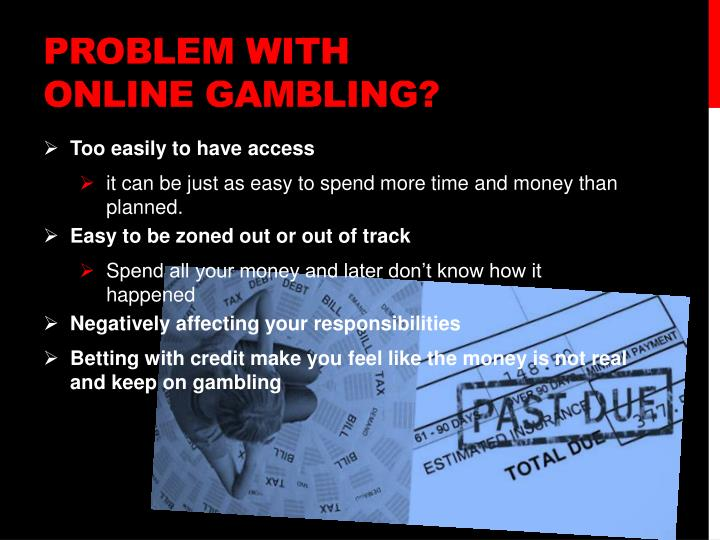 Problem with online gambling