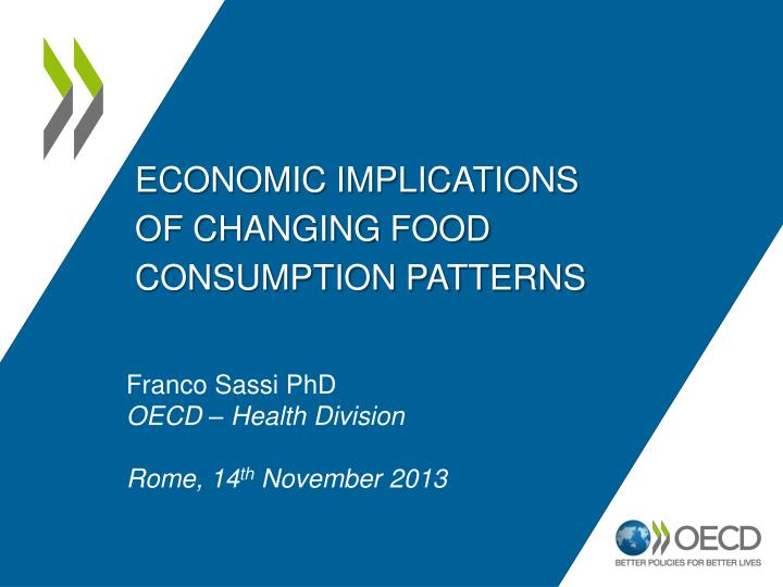 Economic implications of changing food consumption patterns
