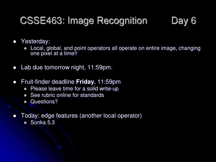 csse463 image recognition day 6