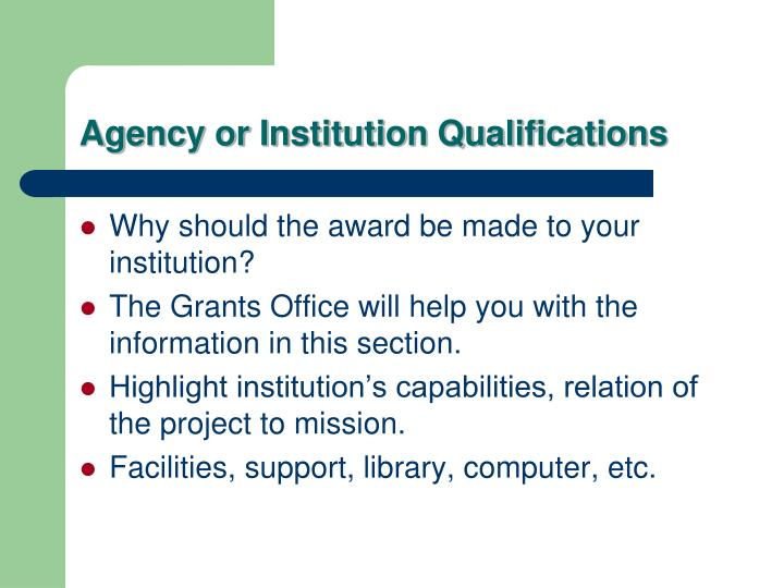 Agency or Institution Qualifications