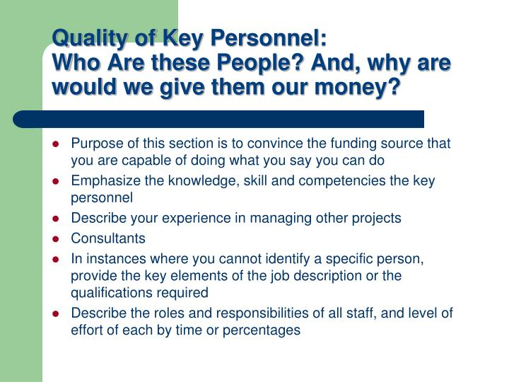 Quality of Key Personnel: