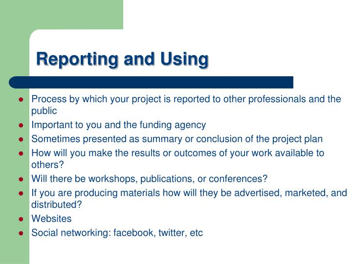Reporting and Using