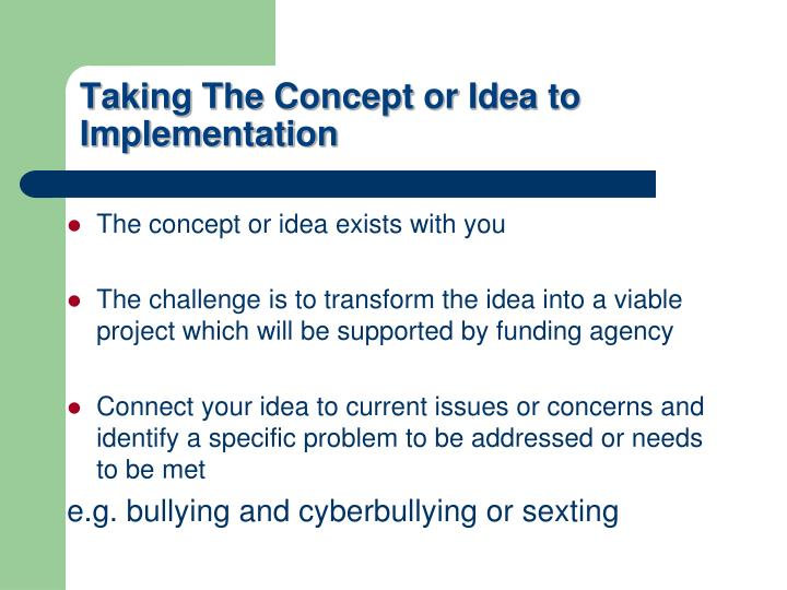 Taking The Concept or Idea to Implementation