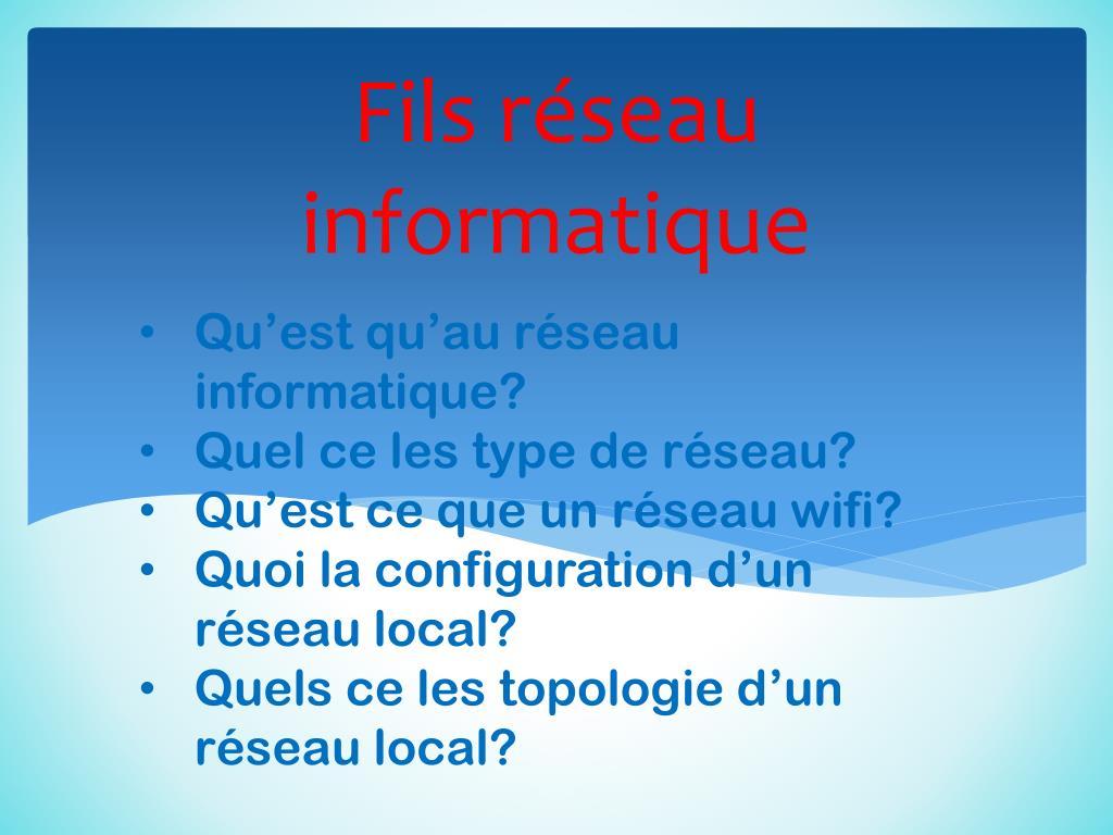 Ppt Fils Reseau Informatique Powerpoint Presentation Id 2811569