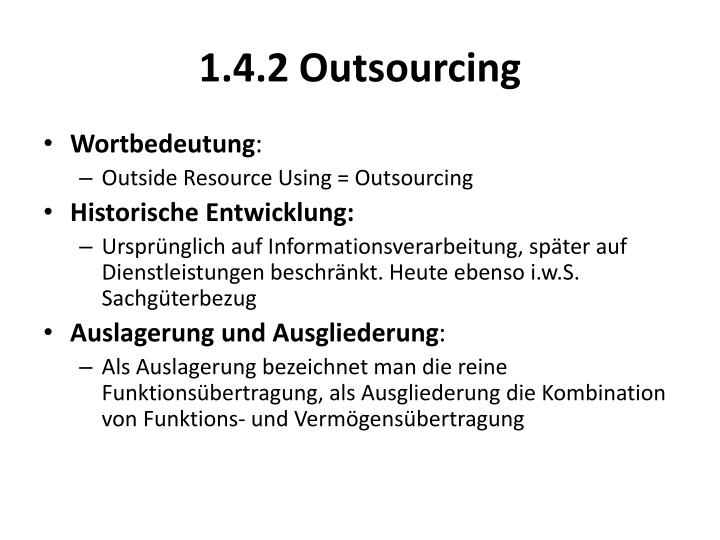 1.4.2 Outsourcing