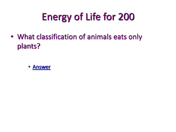 Energy of Life for 200