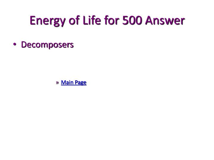 Energy of Life for 500 Answer