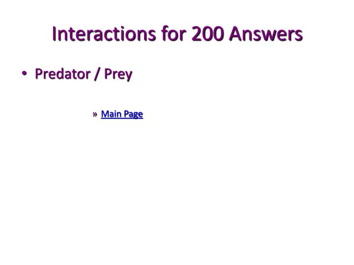 Interactions for 200 Answers