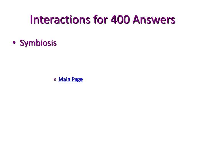 Interactions for 400 Answers