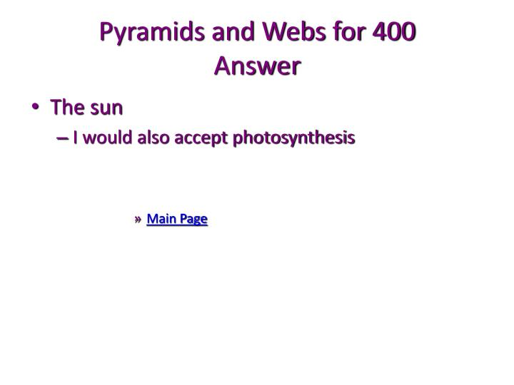 Pyramids and Webs for 400