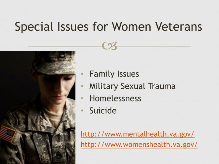Special Issues for Women Veterans