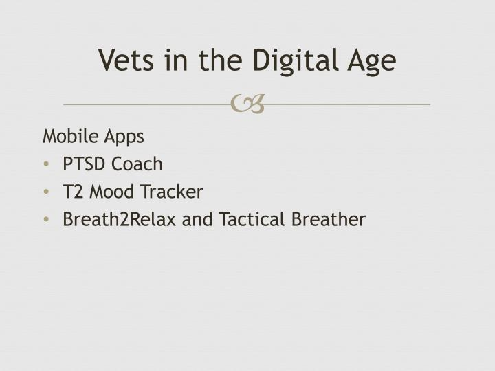 Vets in the Digital Age