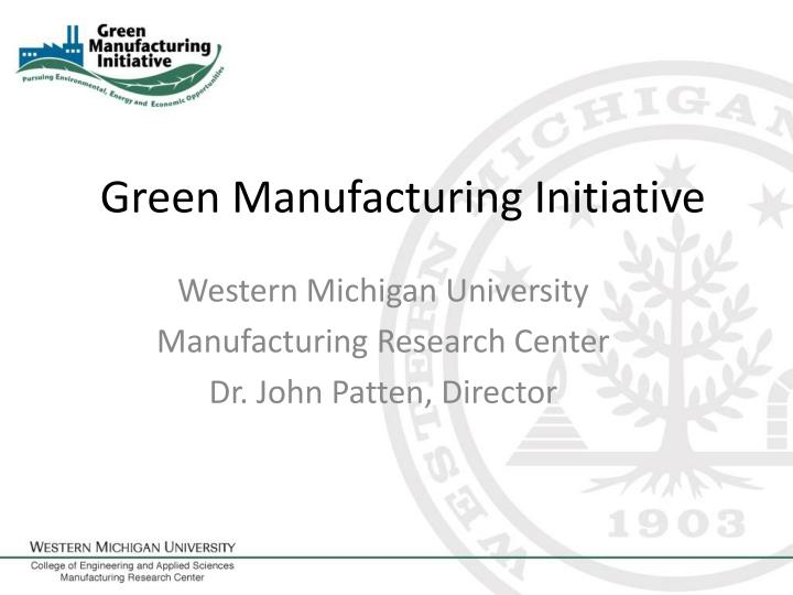 riordan manufacturing going green initiative About riordan materials corporation we are committed to providing quality, cost effective solutions for our clients, while providing the best technical support services available before, during, and after installation.
