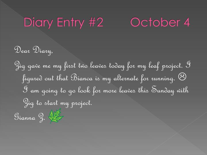 Diary Entry #2        October 4
