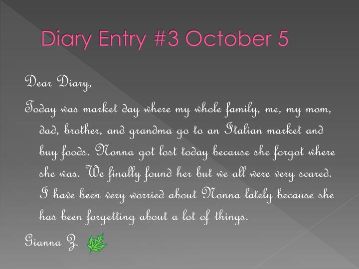 Diary Entry #3 October 5