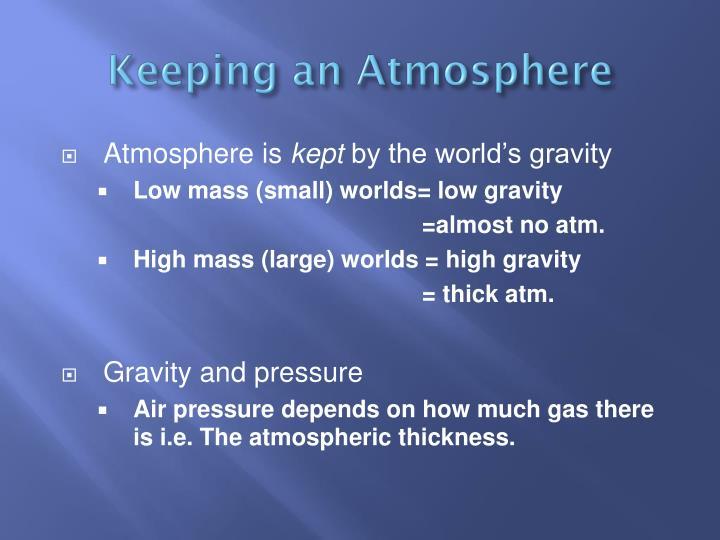 Keeping an Atmosphere