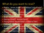 what do you want to read