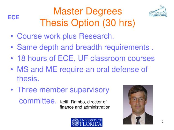 """thesis defense committee for master degree If you're researching a master's degree, you'll likely come across the phrase """"thesis defense"""" among the list of requirements for earning an advanced degree."""