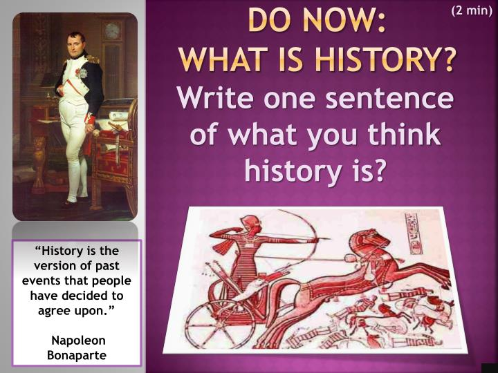 do now what is history