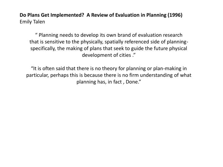 Do Plans Get Implemented?  A Review of Evaluation in Planning (1996)