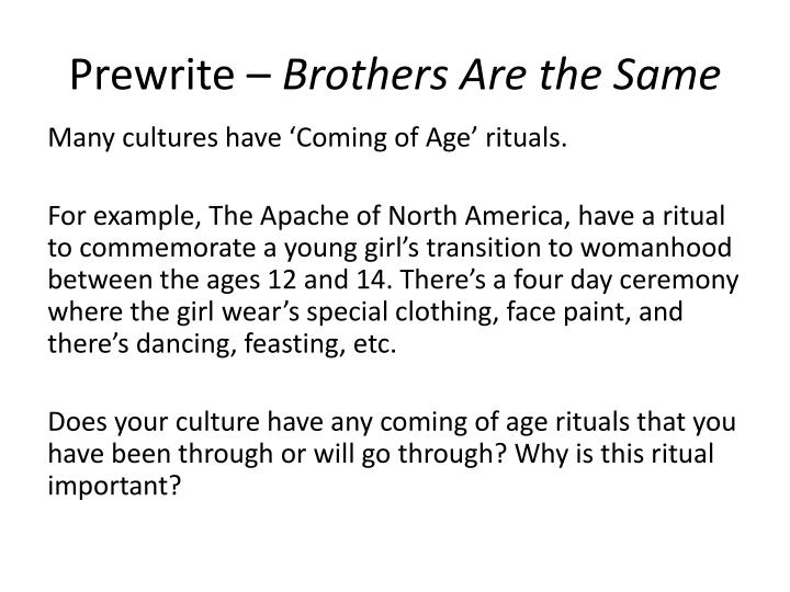 Prewrite brothers are the same