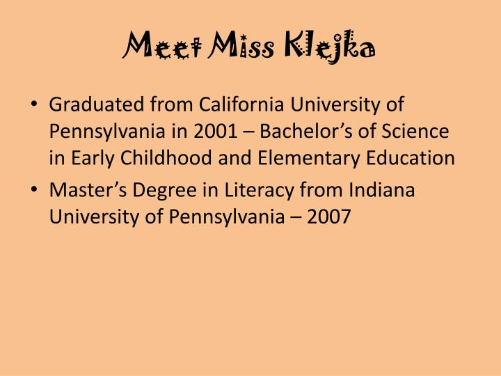 Meet miss klejka