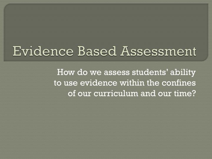 evidence based assessment n.