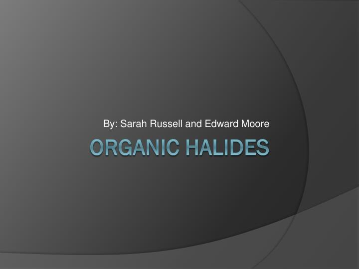 by sarah russell and edward moore n.