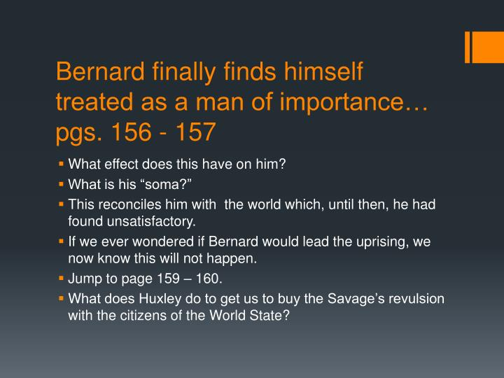 Bernard finally finds himself treated as a man of importance pgs 156 157